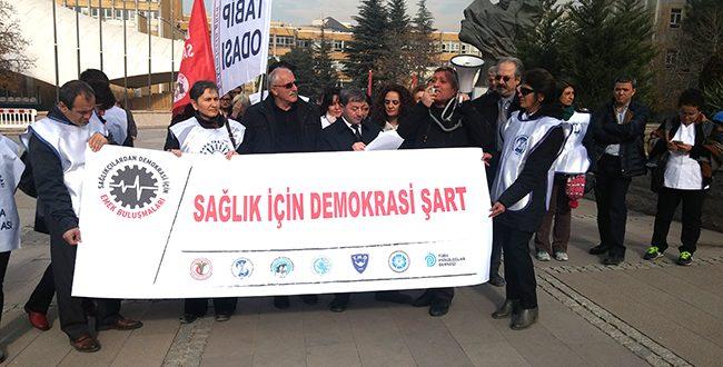 SAĞLIK İÇİN DEMOKRASİ ŞART !