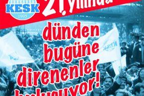 KESK'İN 21. YILINDA DİRENENLER BULUŞUYOR