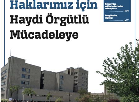 """HACETTEPE İŞYERİ TEMSİLCİLİĞİ BÜLTENİ """"HACETTEPENİN SESİ"""" ÇIKTI"""